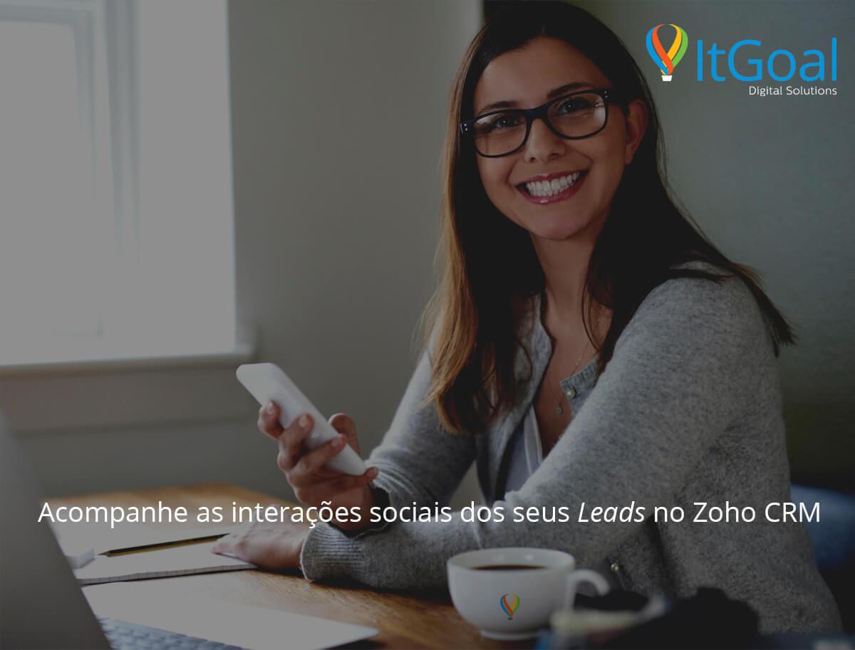 Acompanhe a interações sociais de seus leads no Zoho CRM