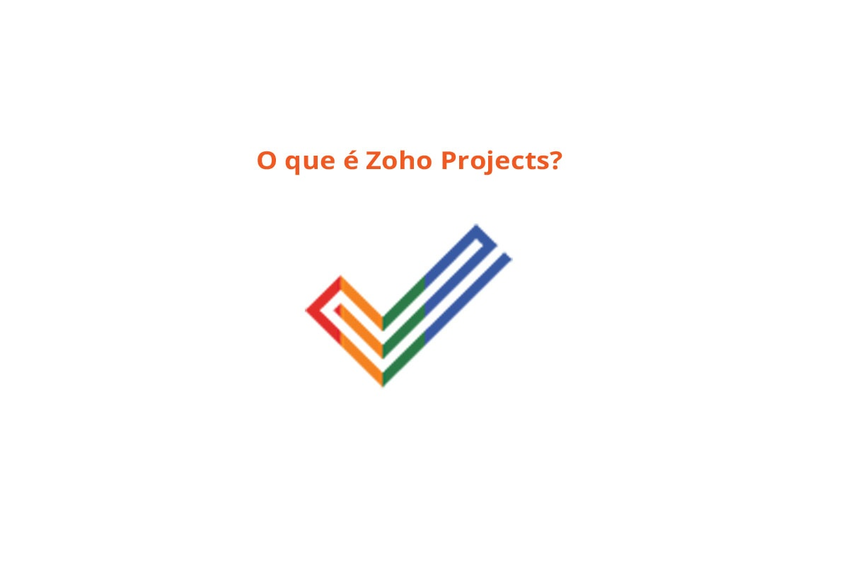 O que é Zoho Projects?