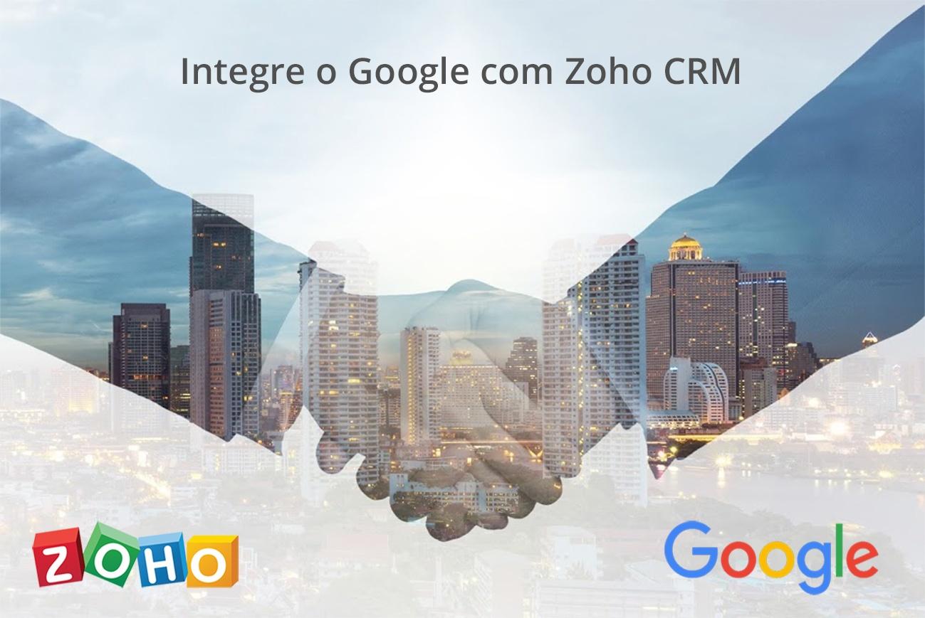 Integre o Google com Zoho CRM