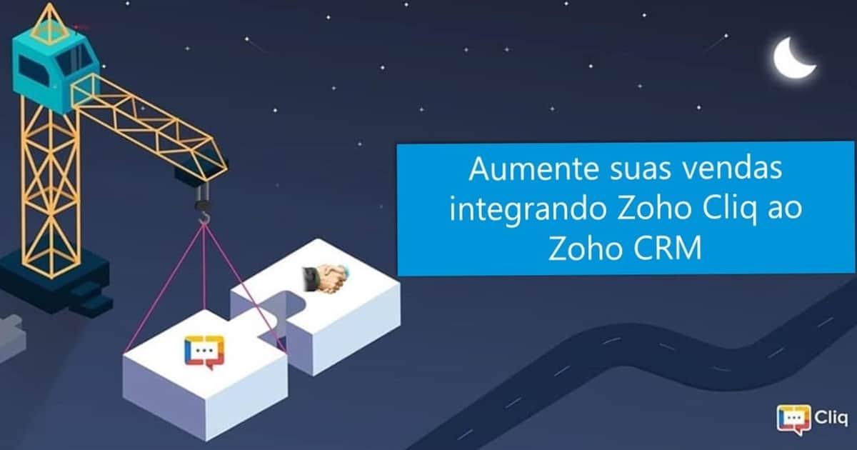 Aumente suas vendas integrando Zoho Cliq ao Zoho CRM