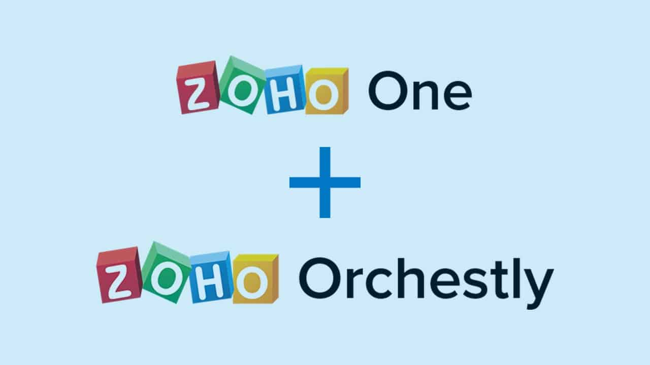 Zoho One and Zoho Orchestly