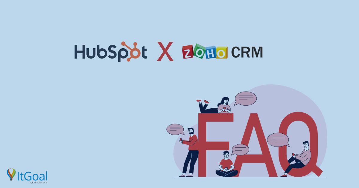 HubSpot x Zoho CRM: 6 perguntas frequentes sobre os 2 CRMs